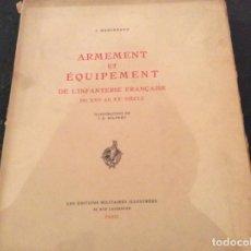 Militaria: ARMAMENTO ET EQUIPEMENT DE L' INFANTERÍA FRANCAISE. Lote 89314604