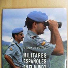 Militaria: MILITARES ESPAÑOLES EN EL MUNDO 1979-1991 /. Lote 89573048