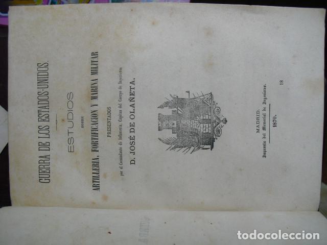 Militaria: 1870 GUERRA DE ESTADOS UNIDOS ESTUDIOS SOBRE ARTILLERIA FORTIFICACIÓN Y MARINA MILITAR OLAÑETA - Foto 2 - 89682556