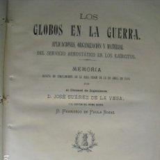 Militaria: 1899 LOS GLOBOS EN LA GUERRA. Lote 90572044