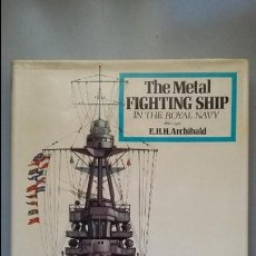 Militaria: THE METAL FIGHTING SHIP IN THE ROYAL NAVY. Lote 89746872
