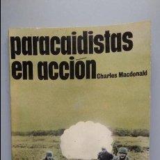Militaria: PARACAIDISTAS EN ACCION. ED SAN MARTIN. Lote 89746984
