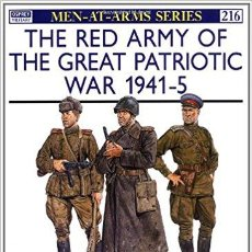 Militaria: THE RED ARMY OF THE GREAT PATRIOTIC WAR 1941-5.. Lote 89810908
