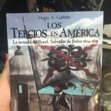 Militaria: LOS TERCIOS EN AMÉRICA. Lote 185724610