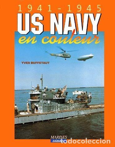 US Navy en couleur 1941-1945 - Yves Buffetaut