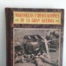 Militaria: MARAVILLAS Y REVELACIONES DE LA GRAN GUERRA. LIBRO DEL LOS AÑOS 1910/1920. Lote 90171039