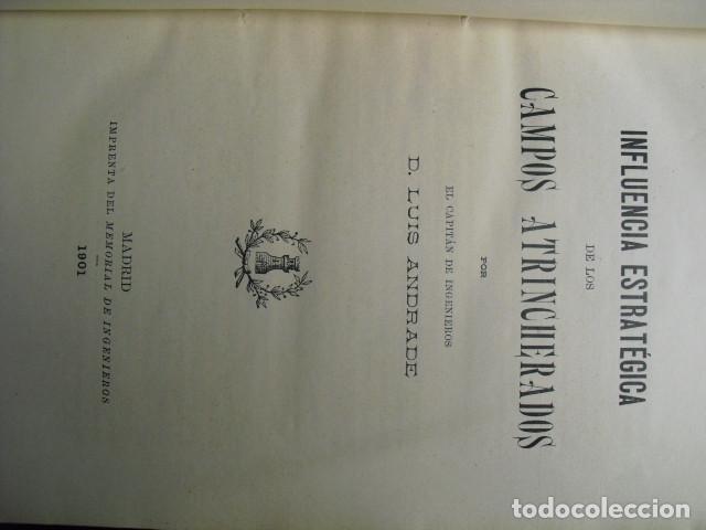 Militaria: 1901 INFLUENCIA ESTRATEGICA DE LOS CAMPOS ATRINCHERADOS D. LUIS ANDRADE - Foto 2 - 90376880