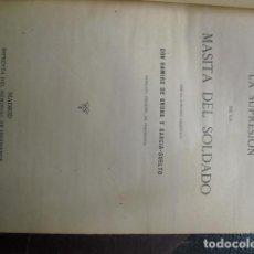 Militaria: 1889 LA SUPRESIÓN DE LA MASITA DEL SOLDADO RAMIRO DE BRUNA. Lote 90523040