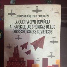 Militaria: LA GUERRA CIVIL ESPAÑOLA A TRAVÉS DE LAS CRÓNICAS DE LOS CORRESPONSALES SOVIÉTICOS. Lote 90630694