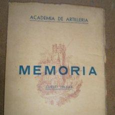 Militaria: LIBROS ARTE MILITAR - ACADEMIA DE ARTILLERIA MEMORIA CURSO 1963 -64 . Lote 90631185