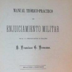 Militaria: ENJUICIAMIENTO MILITAR FRANCISCO BRONCANO 1876 LEYES LEGAL MADRID 2ª EDICIÓN. BUENA CONSERVACIÓN. Lote 90654940