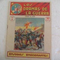 Militaria: LOS DRAMAS DE LA GUERRA. EPISODIOS EMOCIONANTES Nº 8. CAMINO DE PARÍS. Lote 90711170