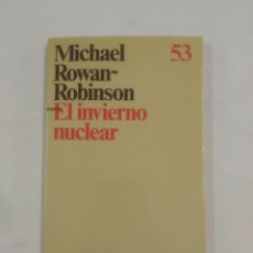 Militaria: EL INVIERNO NUCLEAR. - ROWAN-ROBINSON, MICHAEL. EDITORIAL ARIEL Nº 53. TDK167. Lote 91289275