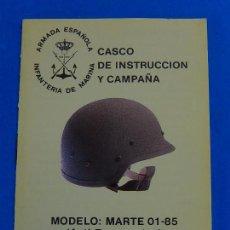 Militaria: INFANTERÍA MARINA. MANUAL. CASCO DE INSTRUCCIÓN Y CAMPAÑA. MARTE 01-85.. Lote 91439285