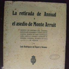Militaria: 1924 LA RETIRADA DE ANNUAL Y EL ASEDIO DE MONTE ARRUIT LUIS RODRÍGUEZ DE VIGURI. Lote 91618365