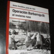 Militaria: LIBRO OSPREY OPERACION BARBARROJA III EL INVIERNO RUSO. Lote 91690420