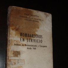 Militaria: LIBRO BOMBARDEROS EN SERVICIO,AVIONES RECONOCIMIENTO Y TRANSPORTE ,SAN MARTIN. Lote 91697600