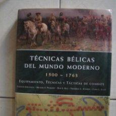 Militaria: TÉCNICAS BÉLICAS DEL MUNDO MODERNO. VARIOS AUTORES. LIBSA, 2012. Lote 170530989