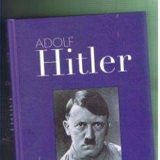 Militaria: ADOLF HITLER. UNA BIOGRAFÍA EN IMÁGENES. LIBRO NUEVO. Lote 92358005