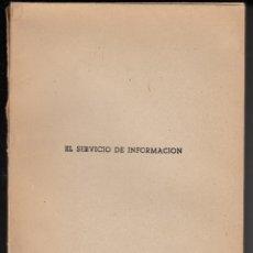 Militaria: EL SERVICIO DE INFORMACIÓN, MATEO MARCOS, ENVÍO GRATIS, EJEMPLAR INTONSO. Lote 92760370