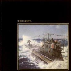 Militaria: THE U-BOATS. THE SEAFARERS. DOUGLAS BOTTING.. Lote 93093100