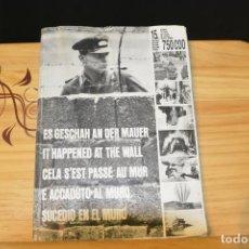 Militaria: EL MURO DE BERLIN. LIBRO FOTOGRAFICO EN 6 IDIOMAS SOBRE LOS AÑOS DEL MURO. EXCELENTE COMPILACIÓN.. Lote 93175335