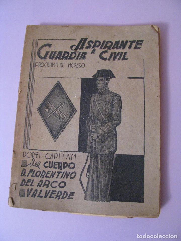 ASPIRANTE A GUARDIA CIVIL AÑO 1944. CUARTA EDICIÓN. (Militar - Libros y Literatura Militar)