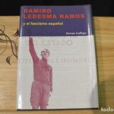 Militaria: RAMIRO LEDESMA RAMOS Y EL FASCISMO ESPAÑOL JONS FALANGE GUERRA CIVIL. Lote 100623503