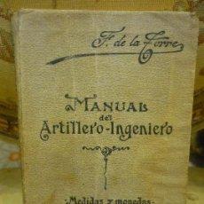 Militaria: MANUAL DEL ARTILLERO-INGENIERO, DE FERNANDO DE LA TORRE Y DE MIQUEL.. Lote 93296195