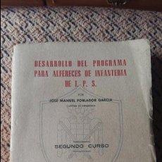 Militaria: DESARROLLO DEL PROGRAMA PARA ALFEREZ DE INFANTERIA DE I P S. JOSE MANUEL POBLADOR. 2º CURSO 1951. Lote 93342220