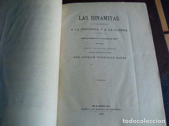 1878 LAS DINAMITAS Y SUS APLICACIONES A LA INDUSTRIA Y A LA GUERRA CORONEL RODRIGUEZ DURÁN (Militar - Libros y Literatura Militar)