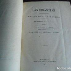 Militaria: 1878 LAS DINAMITAS Y SUS APLICACIONES A LA INDUSTRIA Y A LA GUERRA CORONEL RODRIGUEZ DURÁN. Lote 93691730