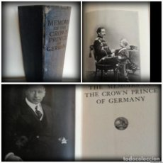 Militaria: THE MEMOIRS OF THE CROWN PRINCE OF GERMANY (1922) - GUILLERMO DE PRUSIA - PRIMERA GUERRA MUNDIAL. Lote 93877220