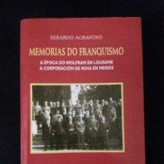 Militaria: MEMORIAS DO FRANQUISMO, XERARDO AGRAFOXO, PUBLICADO EN GALLEGO. Lote 94005249