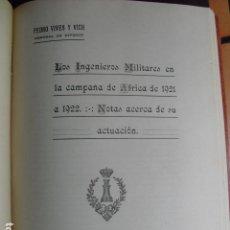 Militaria: 1923-24 GUERRA DE MARRUECOS LOS INGENIEROS MILITARES EN CAMPAÑA PEDRO VIVES. Lote 94364586