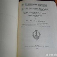 Militaria: 1924 INGENIEROS MILITARES QUE HAN ESTADO EN LAS ISLAS FILIPINAS ENTRE 1565 Y 1898 D.W.E.RETANA. Lote 94364930