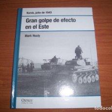 Militaria: OSPREY 2ª GUERRA MUNDIAL: KURSK, GRAN GOLPE DE EFECTO EN EL ESTE. Lote 217508158