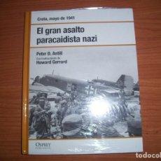 Militaria: OSPREY 2ª GUERRA MUNDIAL: CRETA , EL GRAN ASALTO PARACAIDISTA NAZI. Lote 94388026
