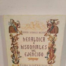 Militaria: SERVICIO HISTÓRICO MILITAR. - HERÁLDICA E HISTORIALES DEL EJÉRCITO. TOMO V: INFANTERÍA.. Lote 94984643