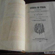 Militaria: 1864 LA GUERRA DE ITALIA EN 1859 CONSIDERADA POLITICA Y MILITARMENTE W. RUSTOW. Lote 95147667