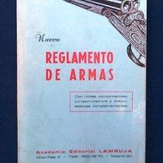 Militaria: NUEVO REGLAMENTO DE ARMAS. ACADEMIA EDITORIAL LAMRUJA. COLECCIÓN NUEVA BIBLIOTECA DE LEGISLACIÓN,14.. Lote 95153567