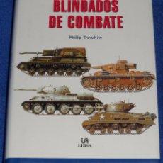 Militaria: BLINDADOS DE COMBATE - PHILIP TREWHITT - LIBSA (2001). Lote 95321363