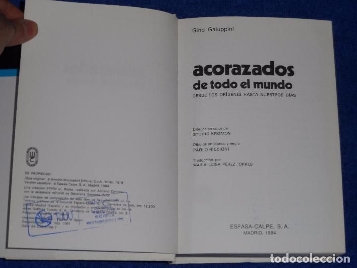 Militaria: Acorazados de todo el mundo - Gino Galuppini - Espasa Calpe (1984) - Foto 3 - 95321823