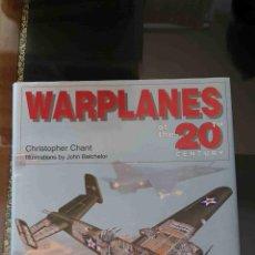 Militaria: WARPLANES OF THE 20TH CENTURY (C. CHANT, TIGER BOOKS). Lote 95461723