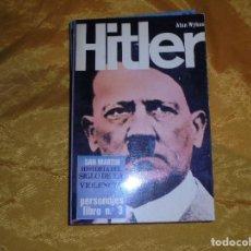 Militaria: HITLER. ALAN WYKES. EDIT. SAN MARTIN, HISTORIA DEL SIGLO DE LA VIOLENCIA. PERSONAJES Nº 3, 1970. Lote 95701163