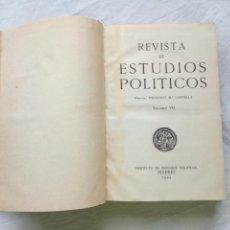 Militaria: LIBRO REVISTA DE ESTUDIOS POLÍTICOS. 1944. ESPAÑA IDEAS POLÍTICAS Y TEORIA DEL PODER. FALANGE.FRANCO. Lote 95862639