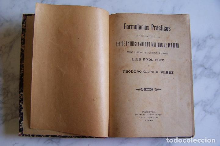 Militaria: FORMULARIOS PRÁCTICOS CON SUJECIÓN A LA LEY DE ENJUICIAMIENTO MILITAR DE MARINA. APROX. 1900 - Foto 3 - 96092391