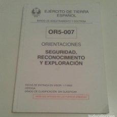 Militaria: 457 - SEGURIDAD RECONOCIMIENTO Y EXPLORACIÓN ORIENTACIONES OR5-007 EJERCITO DE TIERRA ESPAÑOL 2003. Lote 96274239