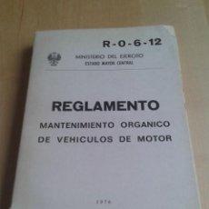 Militaria: 475 - REGLAMENTO MANTENIMIENTO ORGANICO DE VEHICULOS DE MOTOR R-0-6-12 MINISTERIO DE EJERCITO 1976. Lote 96470095