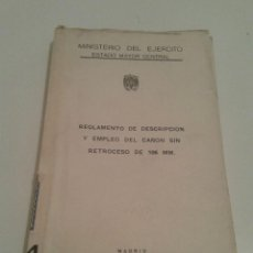 Militaria: 510 - REGLAMENTO DE DESCRIPCION Y EMPLEO DEL CAÑON SIN RETRECESO DE 106 MM 1964. Lote 96725867